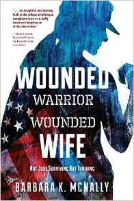 Wounded Warrior, Wounded Wife - Barbara McNally